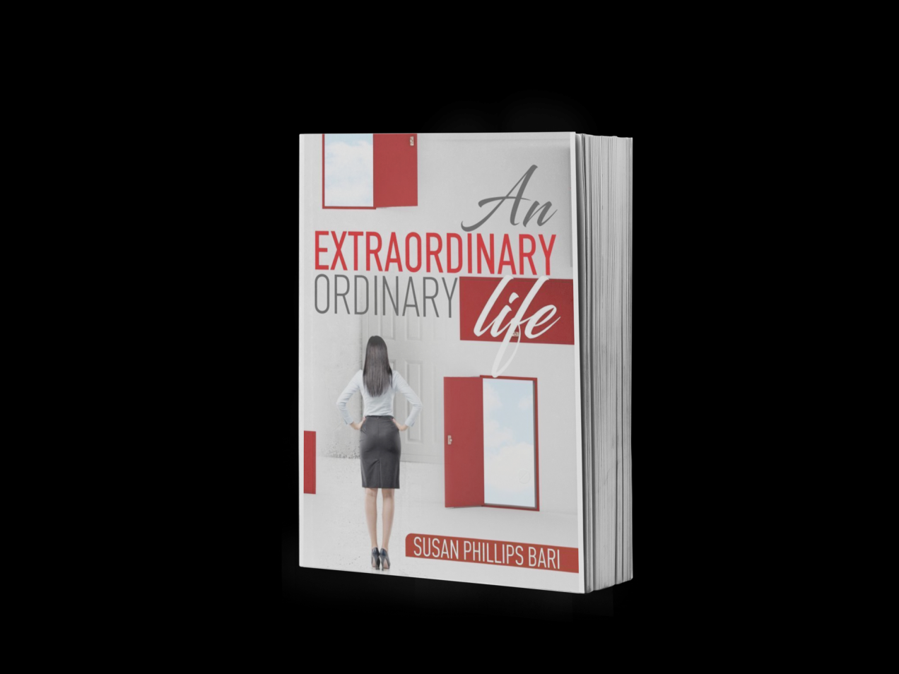 An Extraordinary Ordinary Life by Susan Phillips Bari