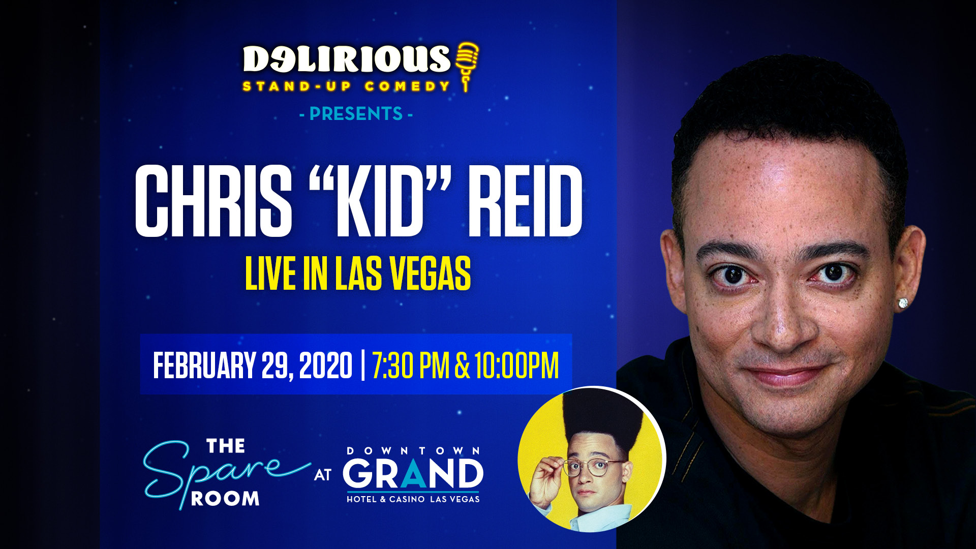 Chris 'Kid' Reid Delirious Comedy Celebrity Series
