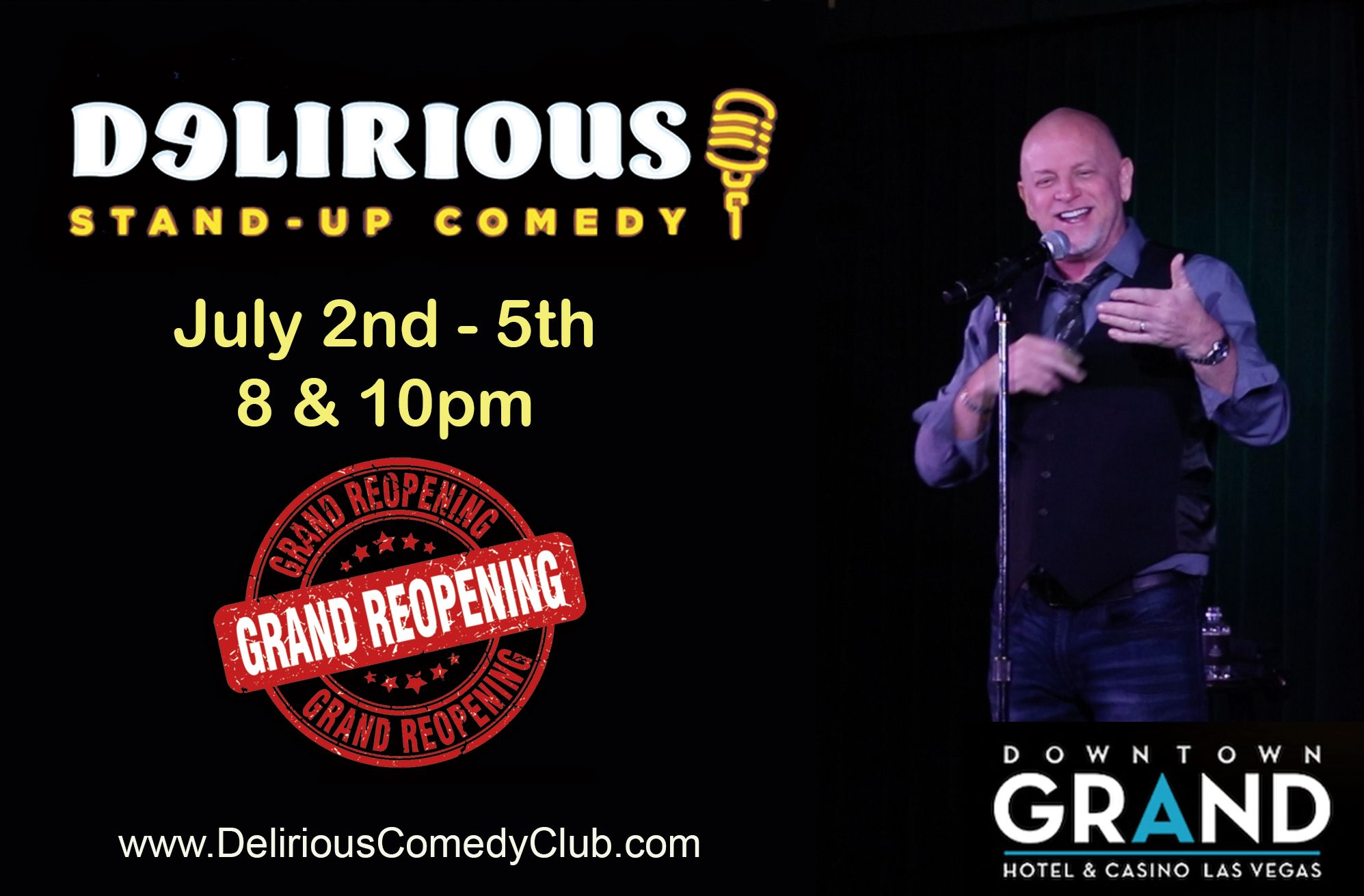 Delirious Comedy Club Reopens July 4th Weekend