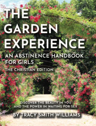 The Garden Experience By Tracy S Williams V(1)