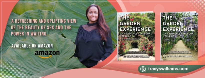 The Garden Experience Tracy S Williams