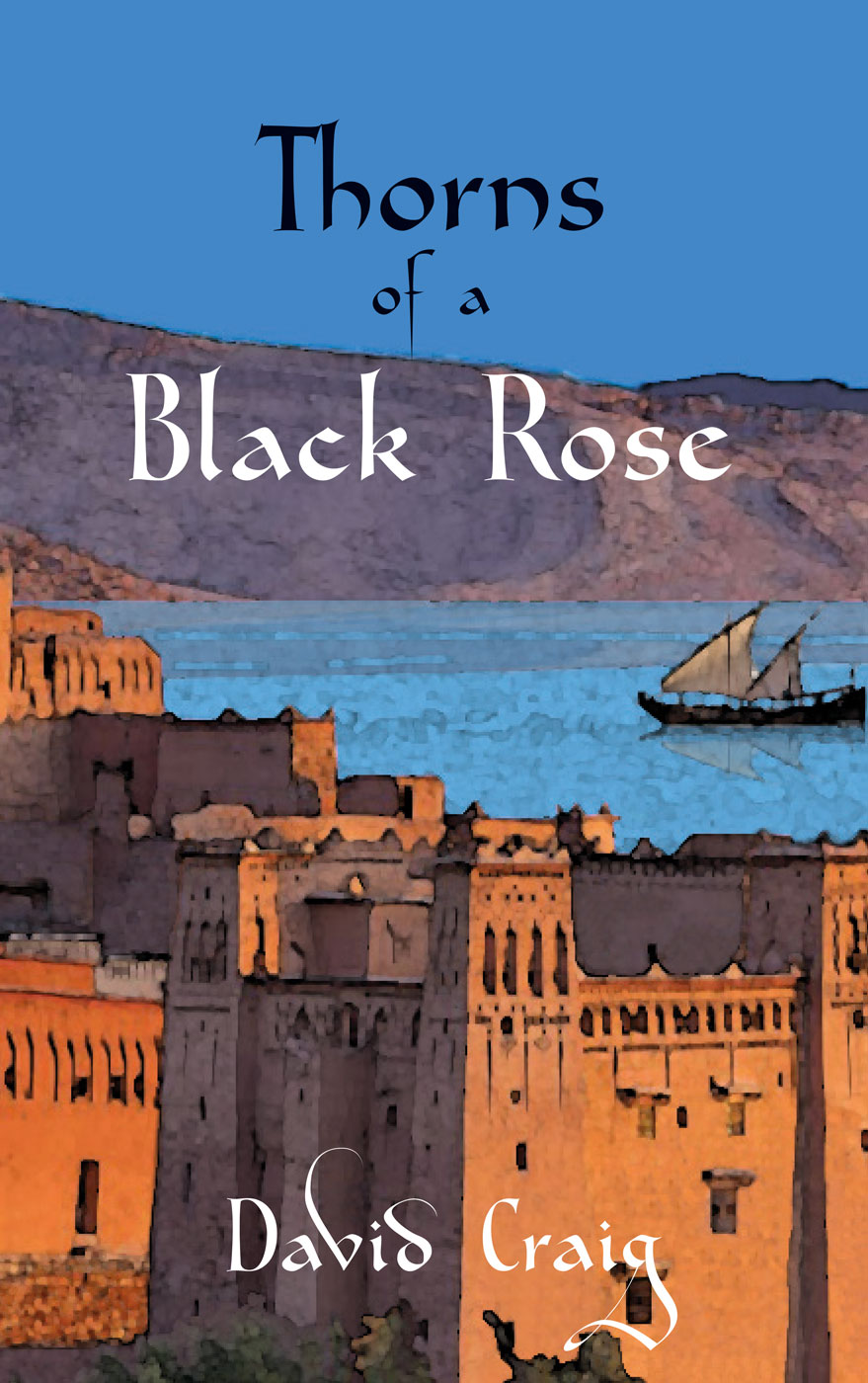 Thorns of a Black Rose by David Craig; Cover design by PR Pope